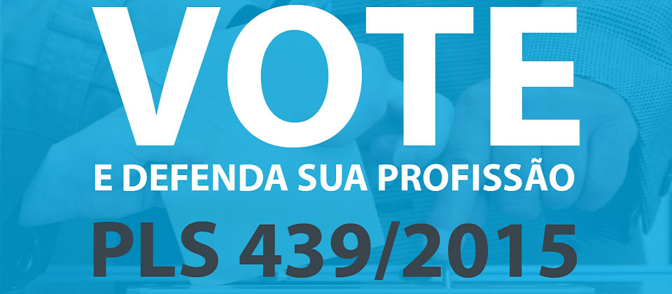 Vote a favor do PLS 439