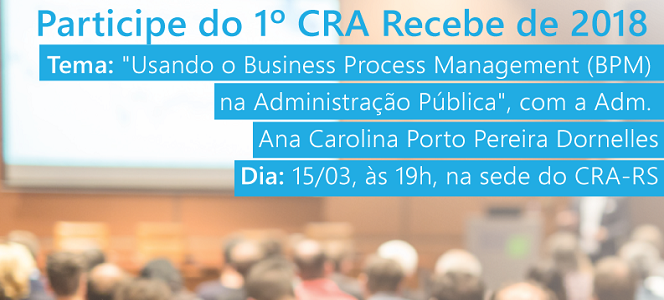 INSCREVA-SE: 1º CRA Recebe de 2018 acontece no dia 15 de março