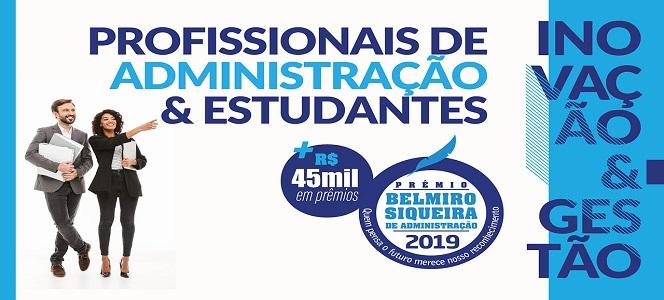 Estão abertas as inscrições para o Prêmio Belmiro Siqueira de Administração