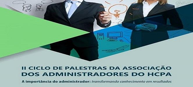 II Ciclo de Palestras do HCPA destaca a importância do Administrador