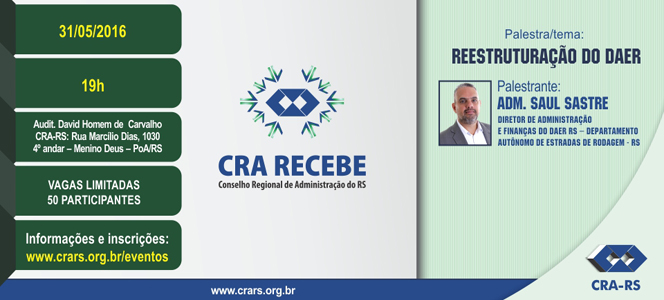 CRA Recebe traz Saul Sastre para debater a Reestruturação do Daer