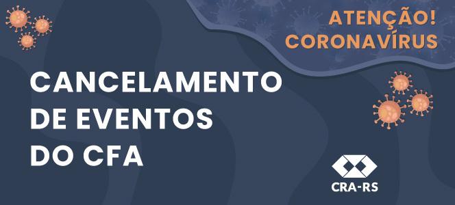 CFA também cancela eventos devido ao coronavírus