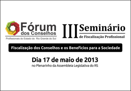 Fórum dos Conselhos promove III Seminário de Fiscalização Profissional