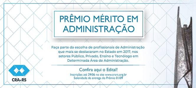 Prêmio Mérito em Administração 2018 recebe indicações até a próxima sexta-feira (29/06)