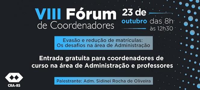 VIII Fórum de Coordenadores debate os desafios do ensino na área da Administração