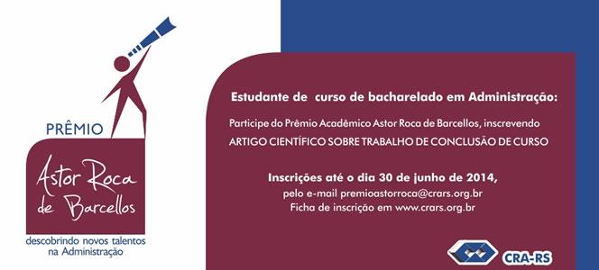 Abertas inscrições para Prêmio Astor Roca de Barcellos