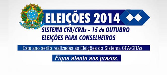 2014 - ANO DE ELEIÇÕES NO SISTEMA CFA/CRAs