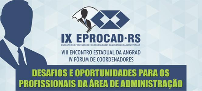CRA-RS realiza IX edição do EPROCAD para discutir qualidade do ensino da Administração