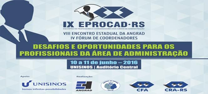 Desafios e oportunidades na Administração serão temas destaque do IX EPROCAD-RS