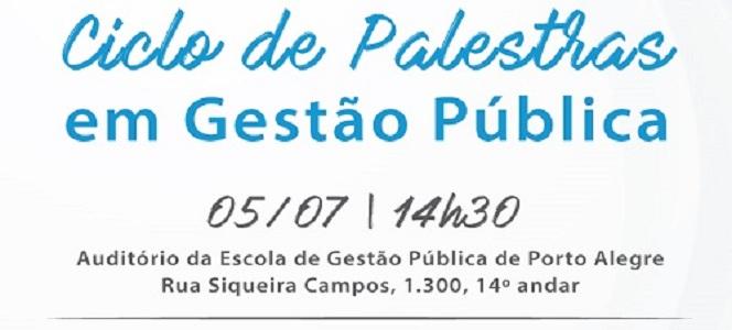 Ciclo de Palestras aborda Gestão Pública no dia 5 de julho