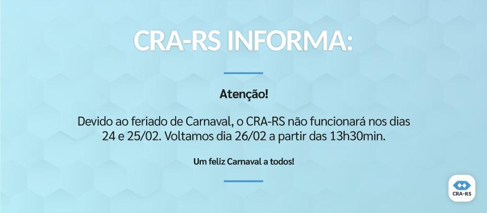 CRA-RS retoma atividades após Carnaval, quarta (26/02)