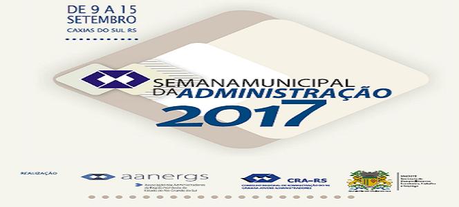 Caxias do Sul recebe Semana Municipal de Administração