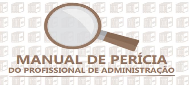 CFA cria Manual de Perícia do profissional de Administração