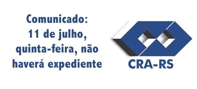 COMUNICADO: Expediente CRA-RS em 11 de julho